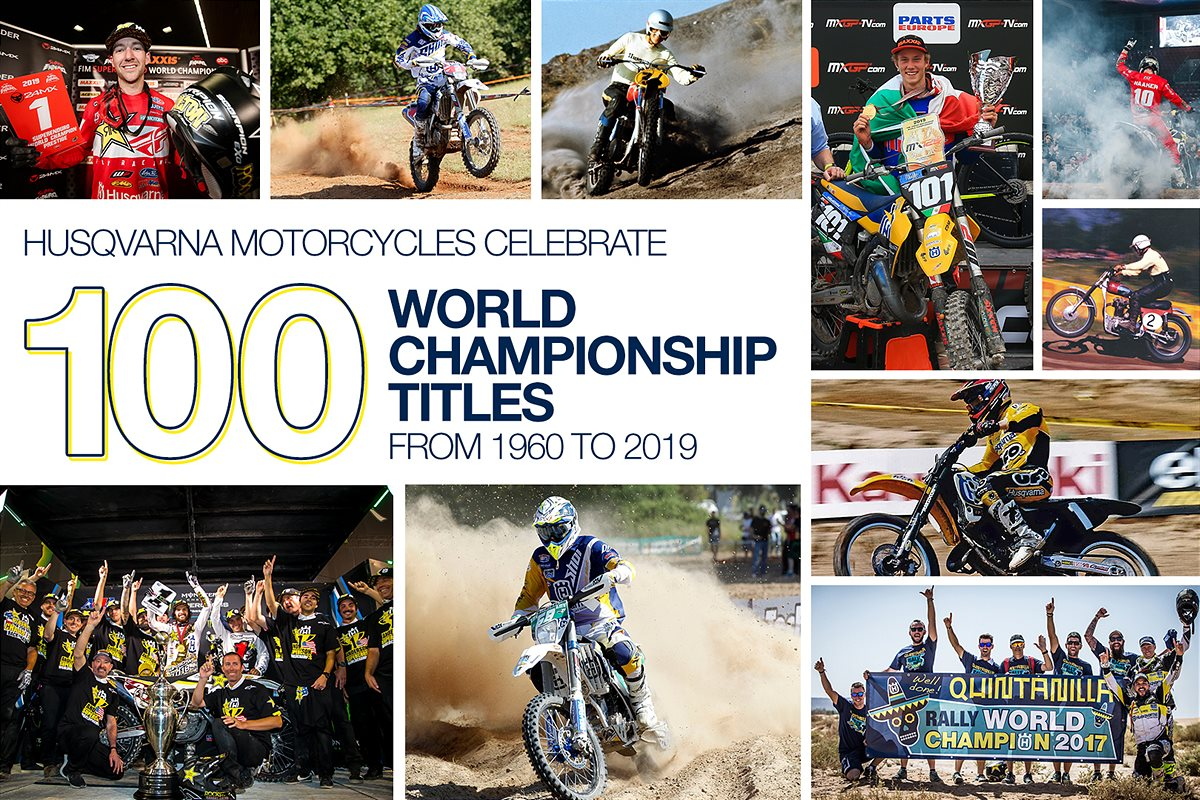 HUSQVARNA MOTORCYCLES CELEBRATE 100 WORLD CHAMPIONSHIP TITLES